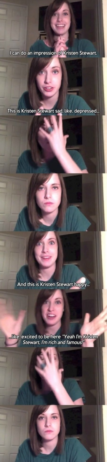 Overly Attached Girlfriend does Kristen Stewart impressions