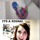 Overly attached GF sees signals
