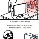 PC Gaming in The Summer and Winter