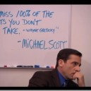 Some wise words from Michael Scott