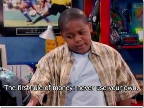 The First Rule of Using Money