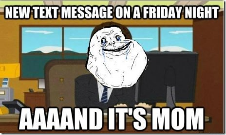 New Text Message on a Friday Night…
