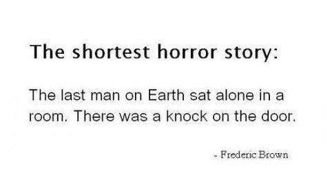The Shortest Horror Story