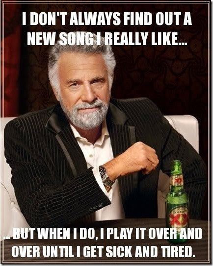 When i find out a new song that i really like