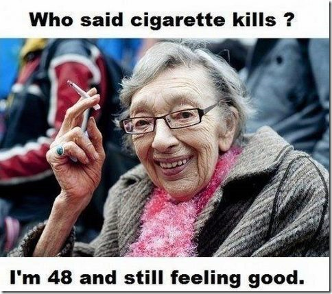 Who said smoking kills?