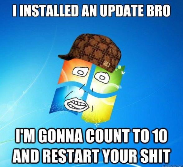 Scumbag Windows Update