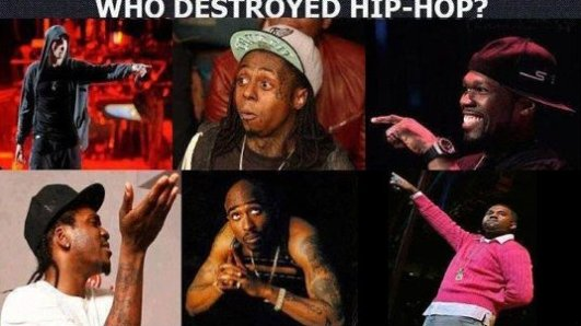 Who Destroyed Hip-Hop?
