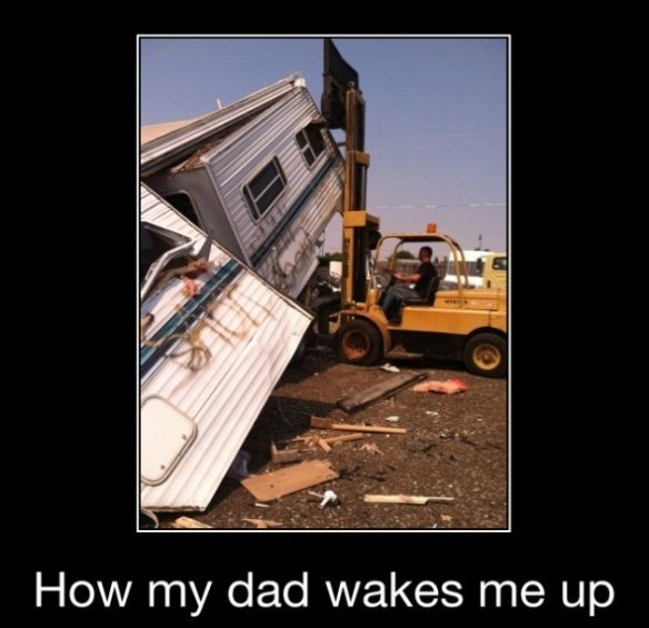 Dad Waking Me Up