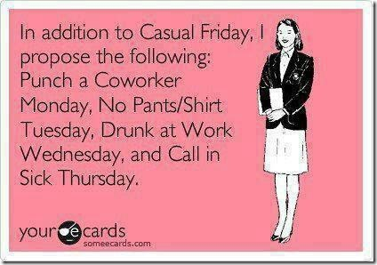 In Addition to Casual Friday