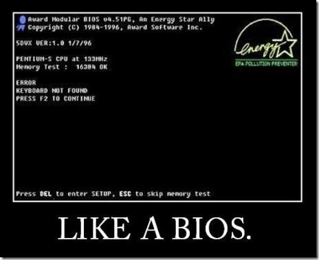 Like a BIOS