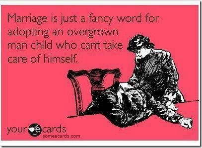 Marriage Just another fancy word for…