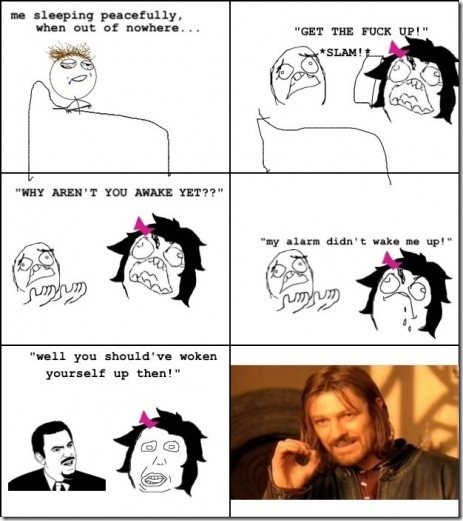 One does not simply rely on the alarm clock