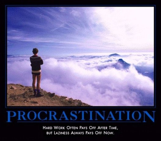 Motivational Posters – Procrastination