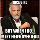 I Don't Always Meet a Nice Girl…