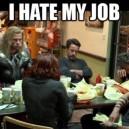 My job sucks…