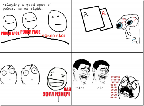 Very Bad Poker Face   504 x 373 png 81kB