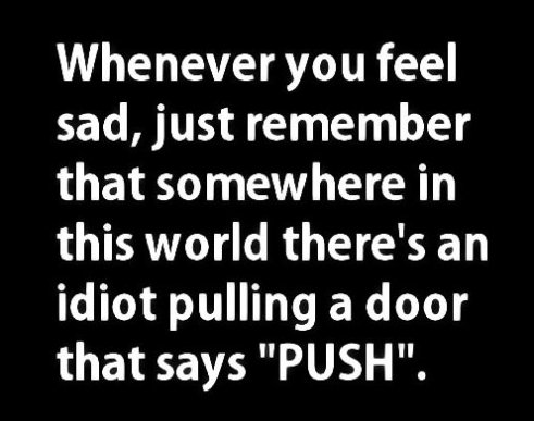 Whenever you feel sad