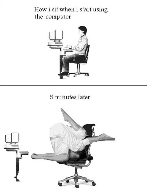 How I sit when using my computer