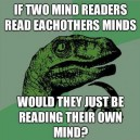 Philosoraptor – Mindreaders