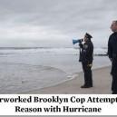 Overworked Brooklyn Cop
