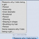 Reason why hate being a girl vs. guy