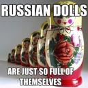 Russian Dolls MEME