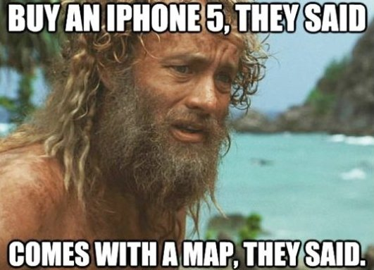 Scumbag Apple Maps
