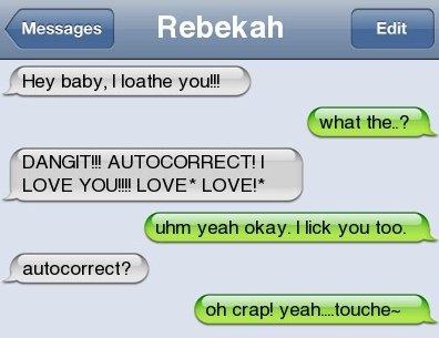 Damn you autocorrect!