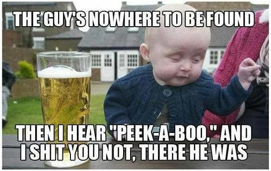 Drunk Baby is at it again