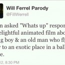 Will Ferrel Quote