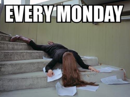 Every Monday