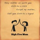 High Five Mom!