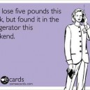 I lost five pounds