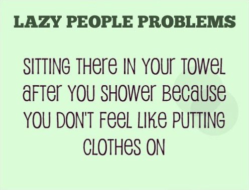 Lazy people problems