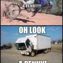 MEME – Oh look! A penny!