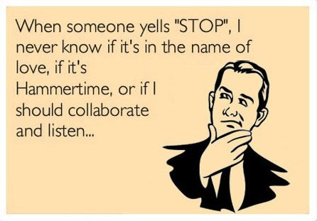 When Someone Yells STOP!