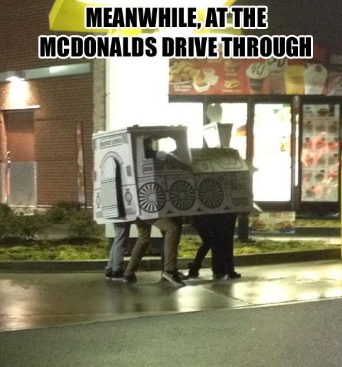 Meanwhile at the McDonalds Drive Through