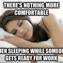 Nothing more comfortable…