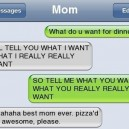 SMS – How To Tell Your Mom What You Want To Eat