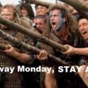STAY AWAY Monday!