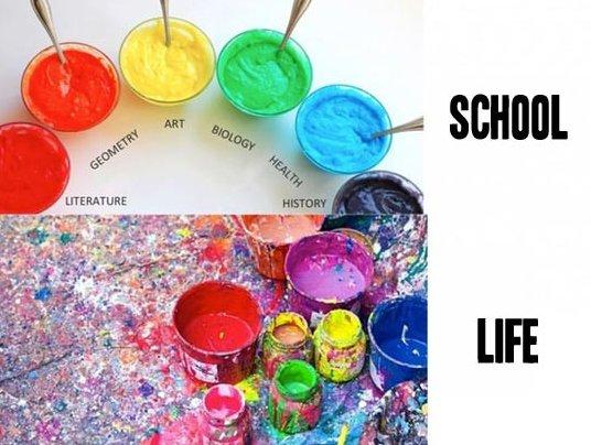School vs. Life