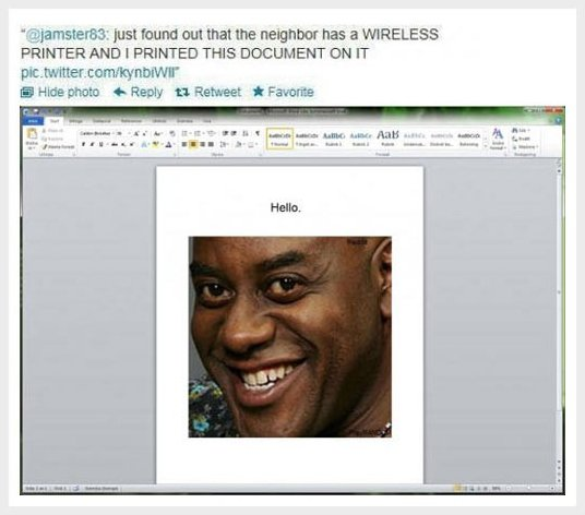 The neighbor got a wireless printer
