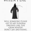 When I die…