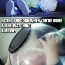 Eating Popcorn Alone