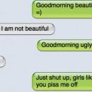 Girls piss me off