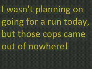 I wasnt planning on going for a run today