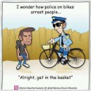 I wonder how police on bikes arrest people