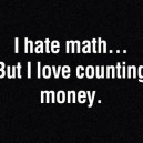 Math vs. Money