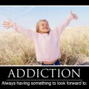 Motivational Poster – Addiction