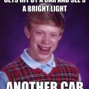 Poor Bad luck Brian